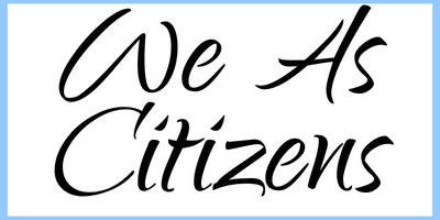 We, As Citizens Podcast